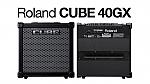 מגבר גיטרה רולנד ROLAND CUBE-40GX