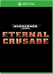 XBOX ONE Warhammer 40K: Eternal Crusade אירופאי